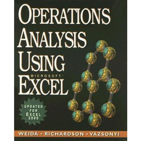 Operations Analysis Using Microsoft Excel, 1st Edition