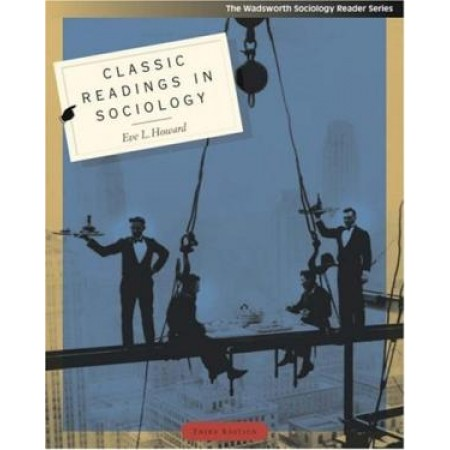 Classic Readings in Sociology, 3rd Edition