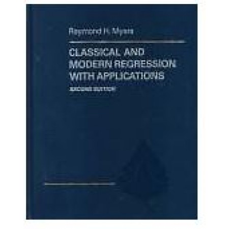 Classical and Modern Regression With Applications, 2nd Edition