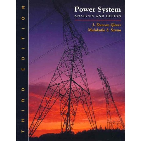 Power System Analysis and Design, 3rd Edition (Include CD-ROM)