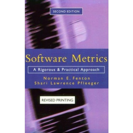 Software Metrics: A Rigorous and Practical Approach, Revised, 2nd Edition
