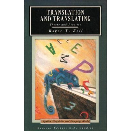 Translation and Translating: Theory and Practice