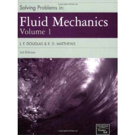 Solving Problems in Fluid Mechanics (Volume 1), 3rd Edition