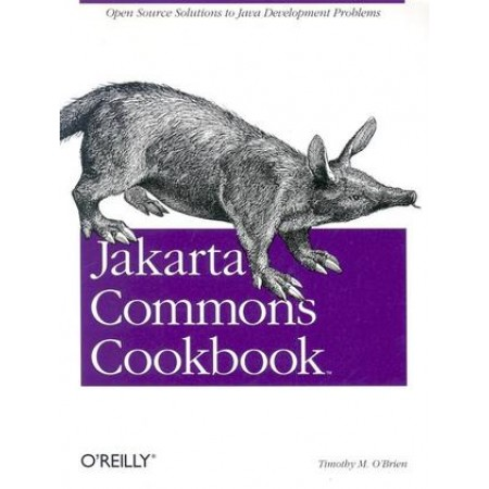 Jakarta Commons Cookbook, 1st Edition