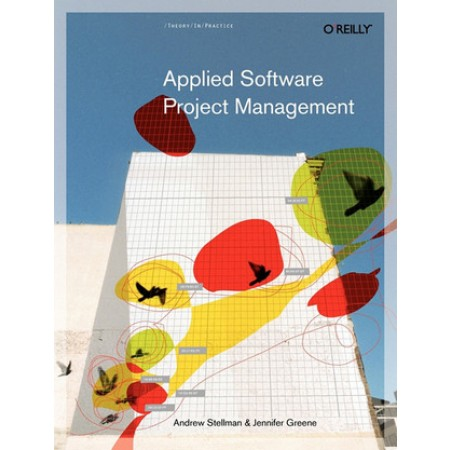 Applied Software Project Management, 1st Edition