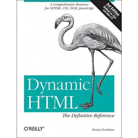 Dynamic HTML: The Definitive Reference, 3rd Edition