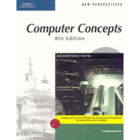 New Perspectives on Computer Concepts, Comprehensive, 8th Edition