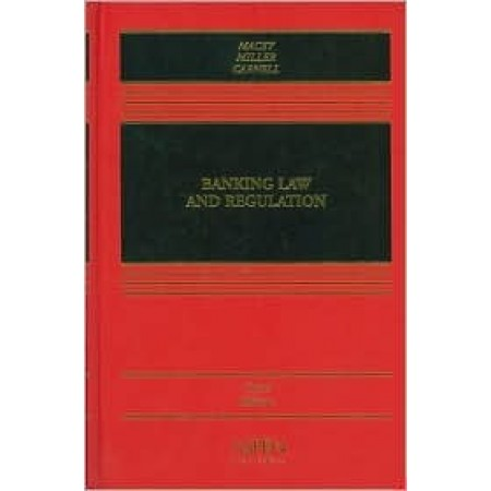 Banking Law and Regulation (Casebook), 3rd Edition
