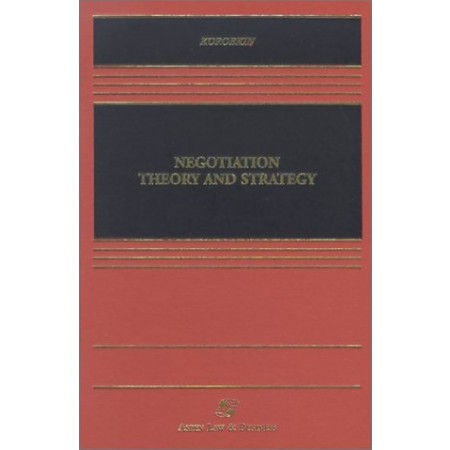 Negotiation Theory and Strategy (Casebook)