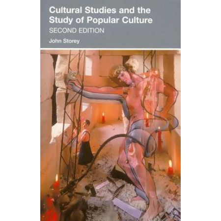Cultural Studies and the Study of Popular Culture, 2nd Edition