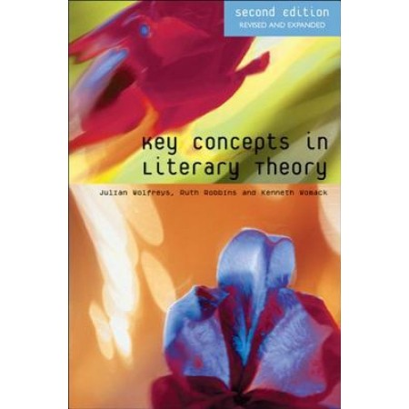 Key Concepts in Literary Theory, 2nd Edition