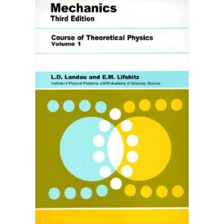 Mechanics (Course of Theoretical Physics), 3rd Edition