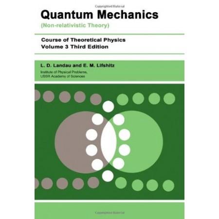 Quantum Mechanics: Non-Relativistic Theory, Volume 3, 3rd Edition