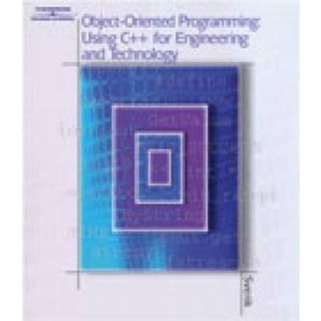 Object-Oriented Programming Using C++ for Engineering and Technology