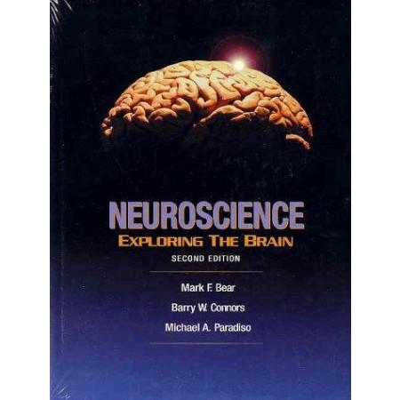 Neuroscience: Exploring the Brain (Include CD-Rom)