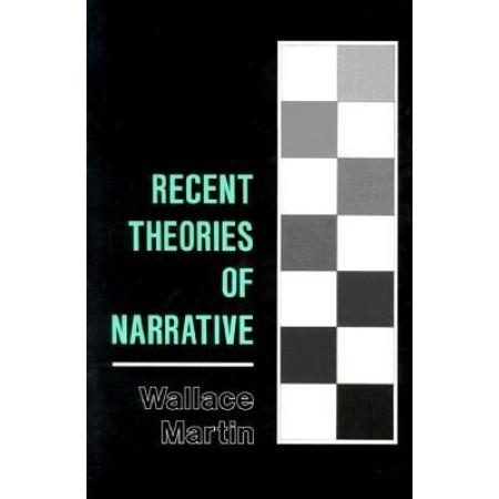 Recent Theories of Narrative