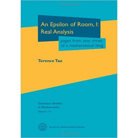 An Epsilon of Room, 1: Real Analysis: Pages from Year Three of a Mathematical Blog