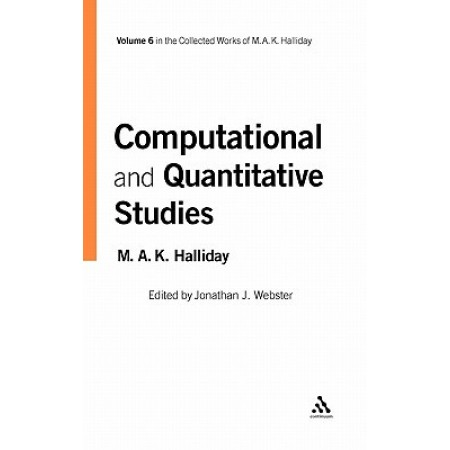 Computational And Quantitative Studies, Vol 6 (Collected Works Of M. A. K. Halliday)