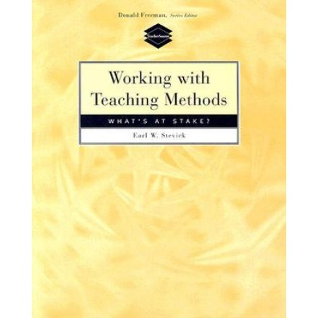 Working with Teaching Methods: What's at Stake?