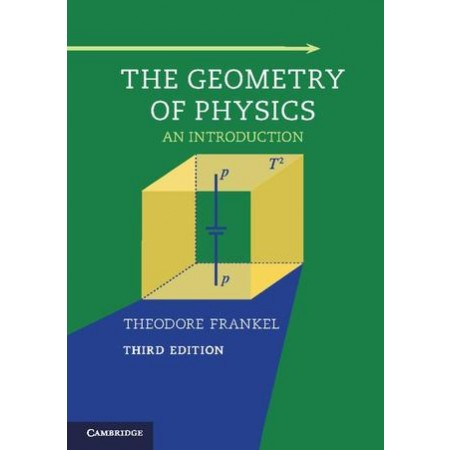 The Geometry of Physics: An Introduction, 3rd Edition