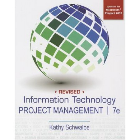 Information Technology Project Management, 7th Edition