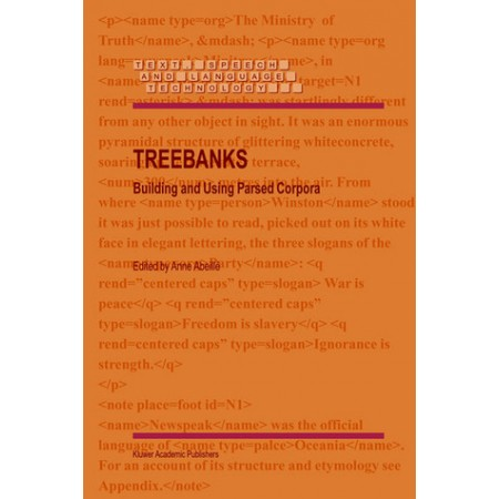 Treebanks: Building and Using Parsed Corpora