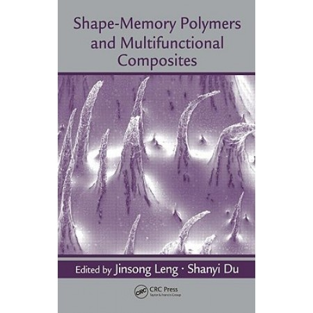 Shape-Memory Polymers and Multifunctional Composites