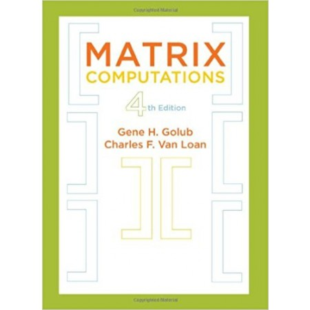 Matrix Computations, 4th Edition