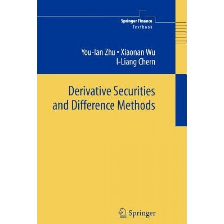 Derivative Securities and Difference Methods, 1st Edition