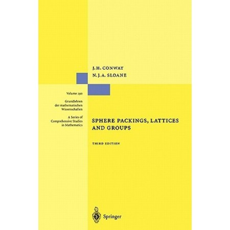 Sphere Packings, Lattices and Groups, 3rd Edition