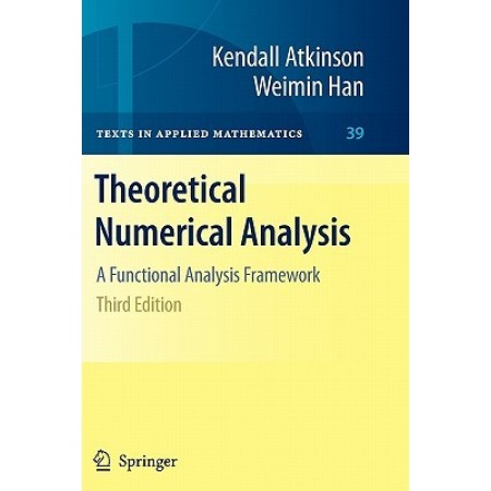 Theoretical Numerical Analysis: A Functional Analysis Framework, 3rd Edition