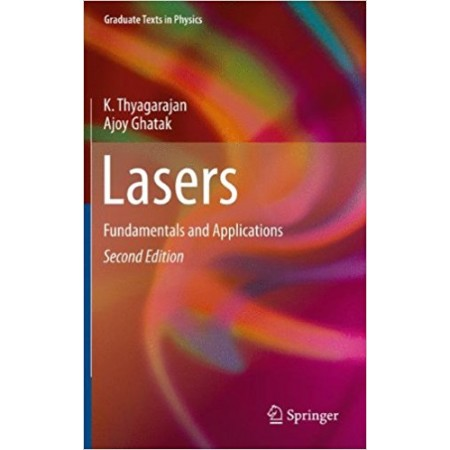 Lasers: Fundamentals and Applications, 2nd Edition