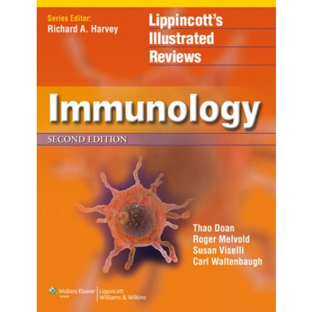 Immunology (Lippincott Illustrated Reviews Series), 2nd Edition