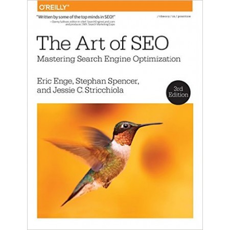 The Art of SEO: Mastering Search Engine Optimization, 3rd Edition