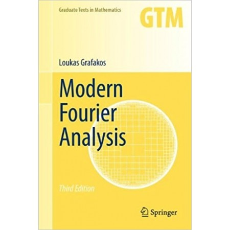 Modern Fourier Analysis, 3rd Edition