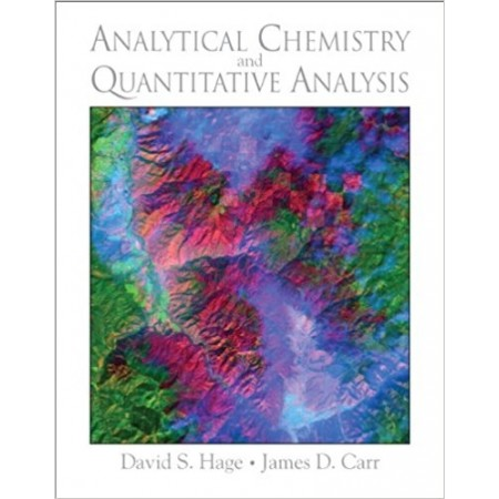 Analytical Chemistry and Quantitative Analysis, 1st Edition
