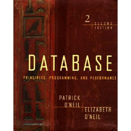 Database: Principles, Programming, and Performance, 2nd Edition