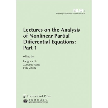 Lectures on the Analysis of Nonlinear Partial Differential Equations: Part 1