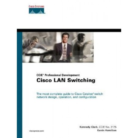 Cisco LAN Switching (CCIE Professional Development series), 1st Edition