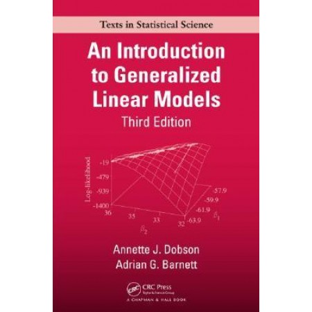 An Introduction to Generalized Linear Models, 3rd Edition