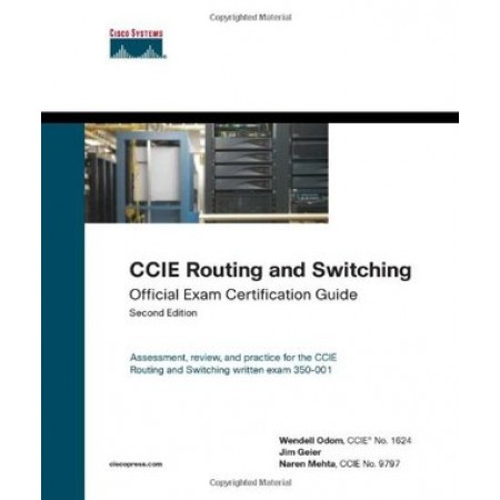 CCIE Routing and Switching Official Exam Certification Guide, 2nd Edition (Include CD-Rom)