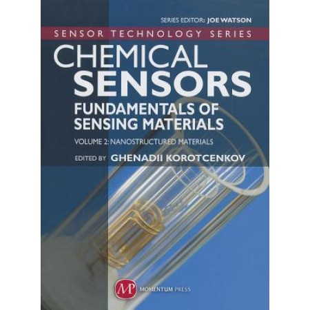 Chemical Sensors: Fundamentals of Sensing Materials Volume 2: Nanostructured Materials