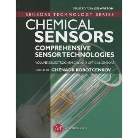 Chemical Sensors: Comprehensive Sensor Technologies, Volume 5, Electrochemical and Optical Sensors