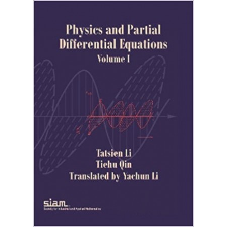 Physics and Partial Differential Equations, Volume 1