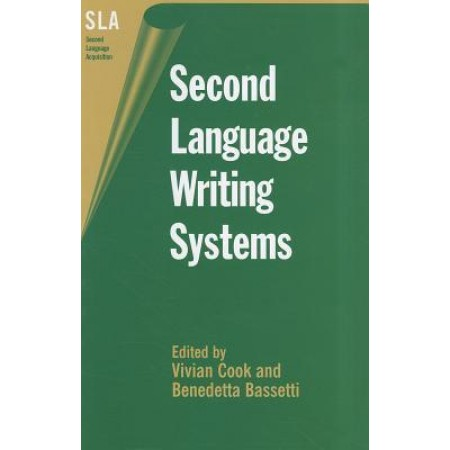 Second Language Writing Systems, 1st Edition