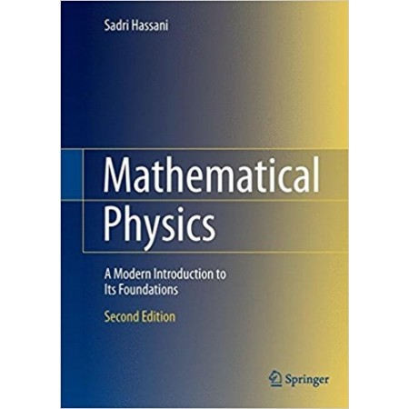 Mathematical Physics: A Modern Introduction to Its Foundations, 2nd Edition