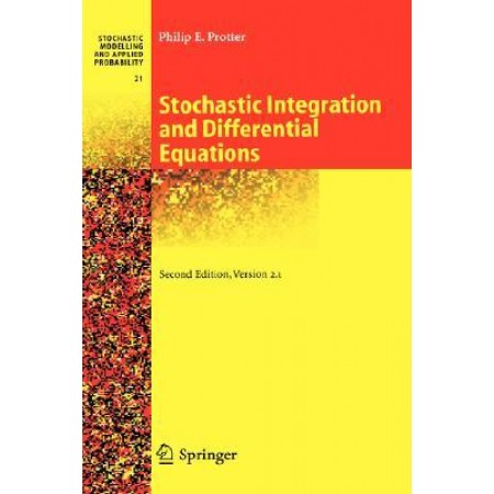 Stochastic Integration and Differential Equations, 2nd Edition