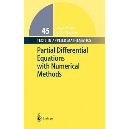 Partial Differential Equations with Numerical Methods (Hardcover)