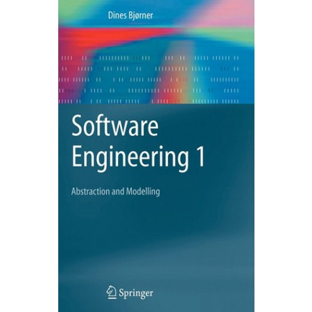 Software Engineering 1: Abstraction and Modelling, 1st Edition