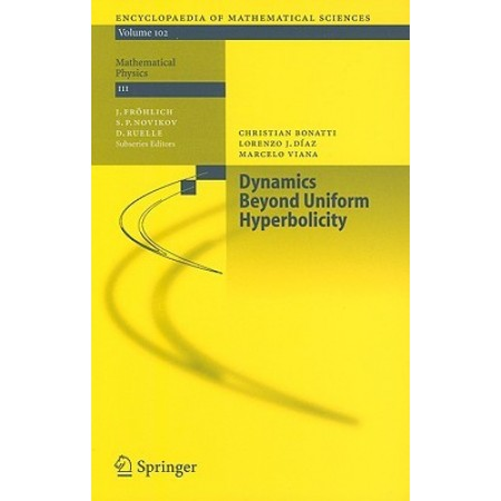 Dynamics Beyond Uniform Hyperbolicity: A Global Geometric and Probabilistic Perspective, 1st Edition (Hardcover)